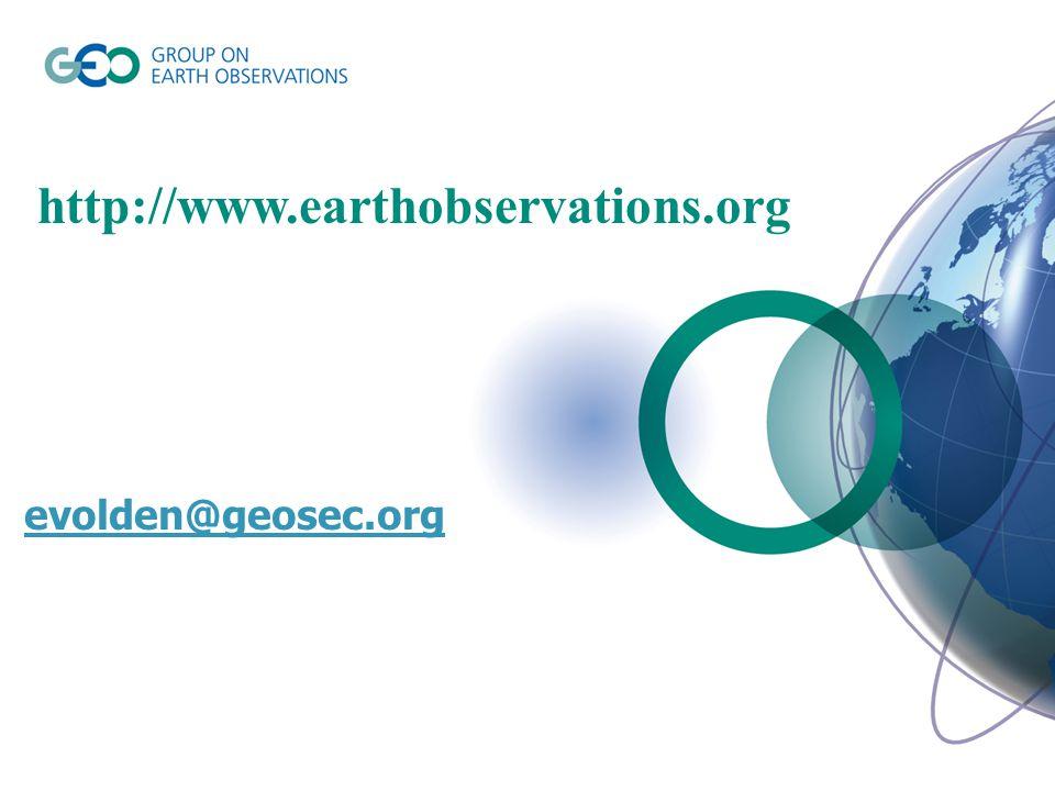 http://www.earthobservations.org evolden@geosec.org