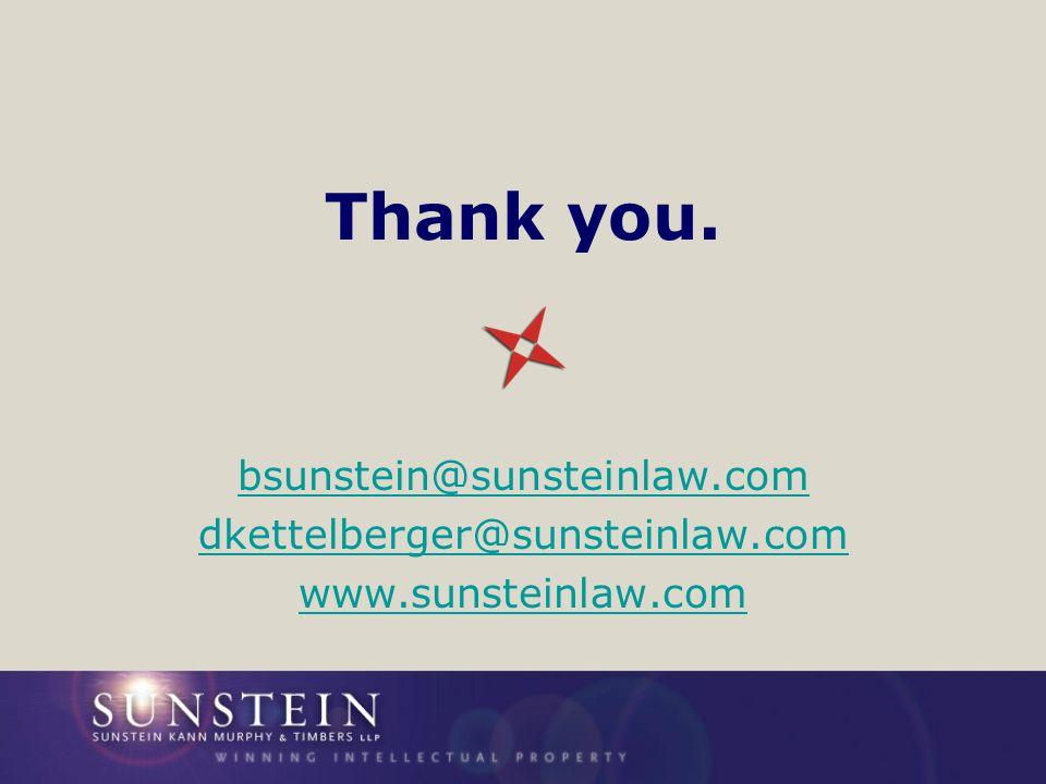 Thank you. bsunstein@sunsteinlaw.com dkettelberger@sunsteinlaw.com www.sunsteinlaw.com