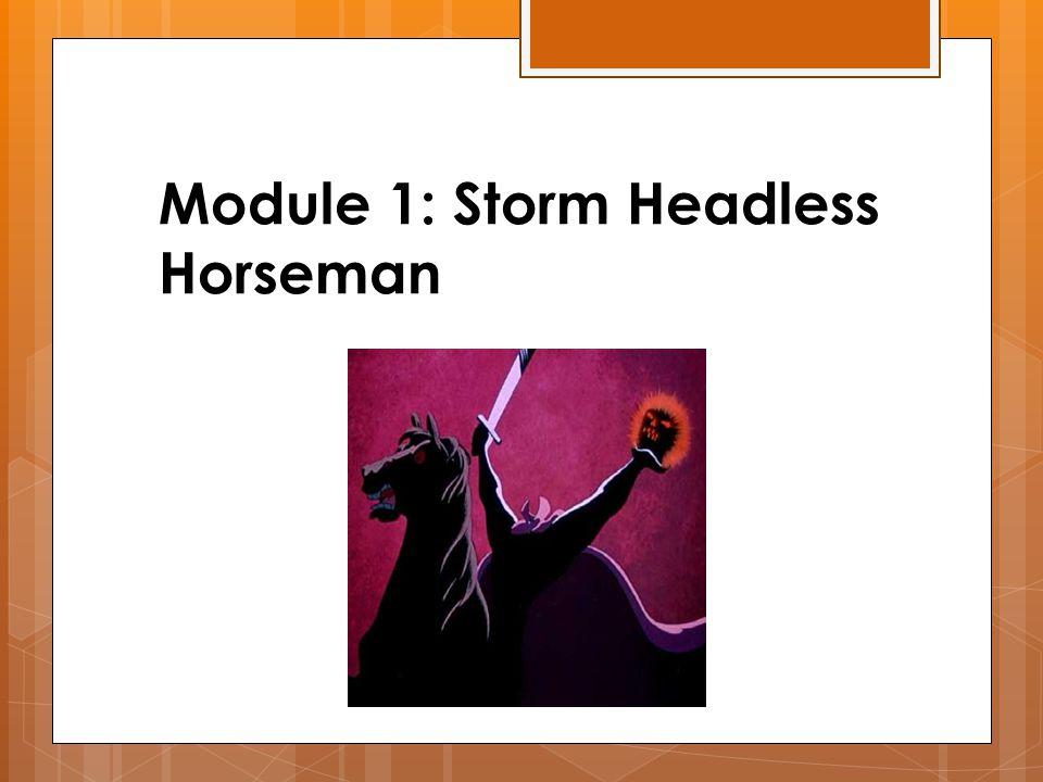 Module 1: Storm Headless Horseman