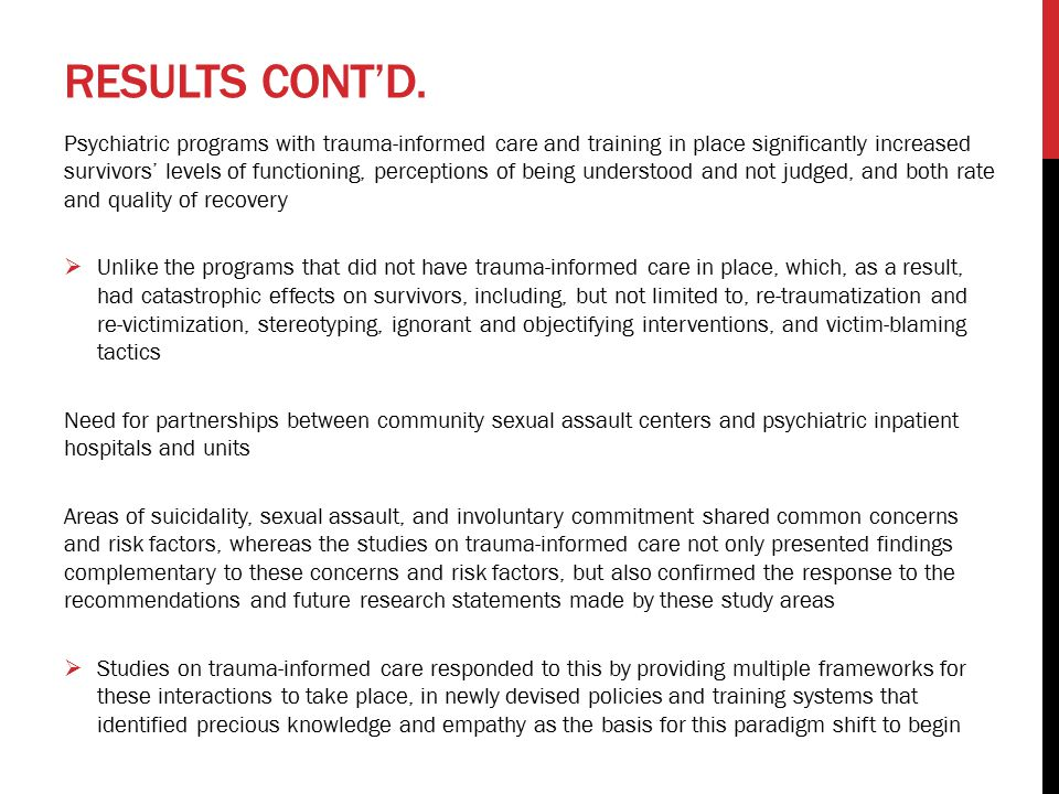 RESULTS CONT'D. Psychiatric programs with trauma-informed care and training in place significantly increased survivors' levels of functioning, percept
