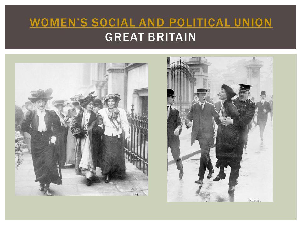 WOMEN'S SOCIAL AND POLITICAL UNION WOMEN'S SOCIAL AND POLITICAL UNION GREAT BRITAIN