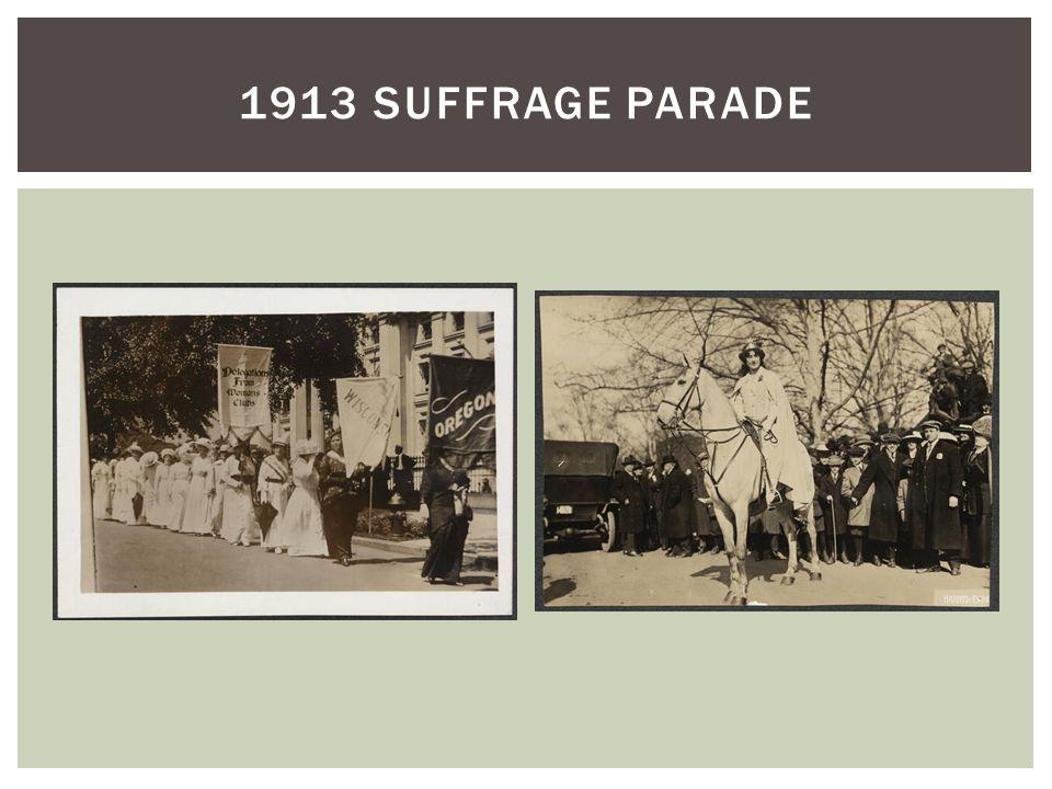 1913 SUFFRAGE PARADE