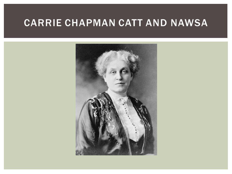 CARRIE CHAPMAN CATT AND NAWSA