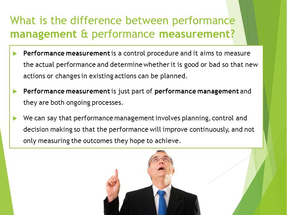 Performance Management & Performance Measurement  One of the most popular Performance Management systems i.e.