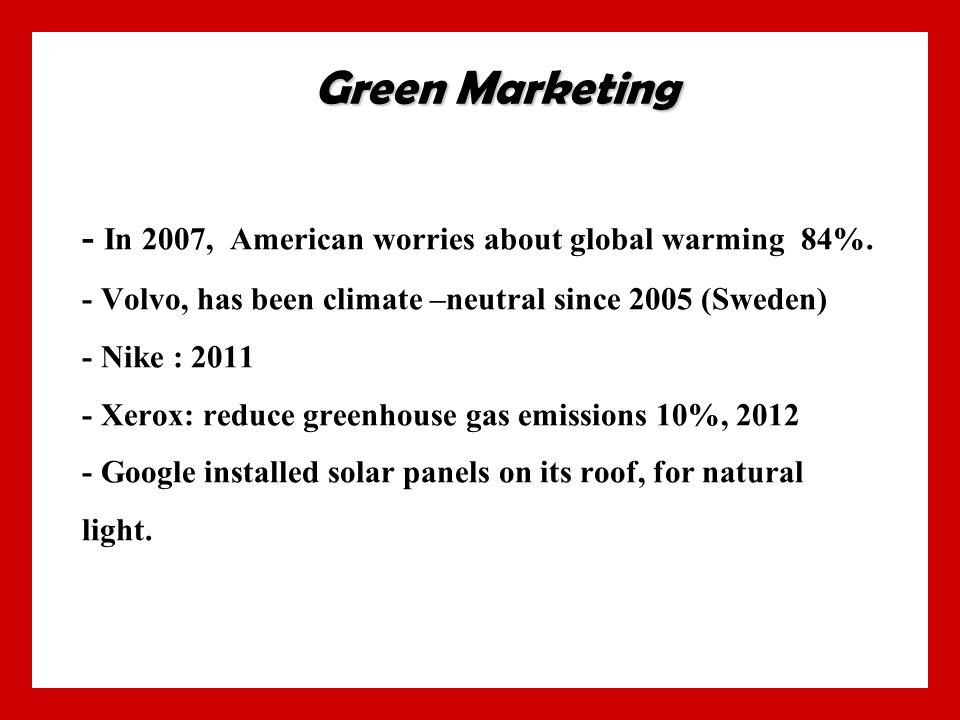 - In 2007, American worries about global warming 84%.