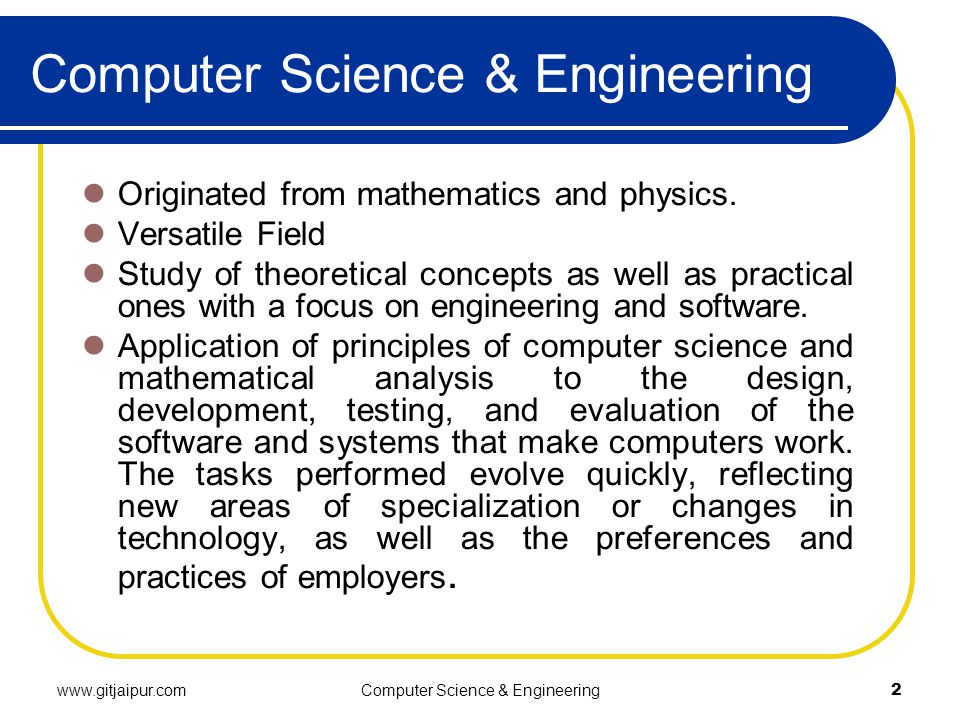 www.gitjaipur.comComputer Science & Engineering2 Originated from mathematics and physics.