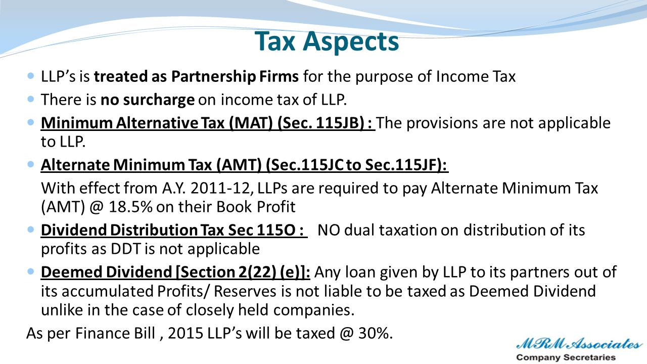 Eligibility of LLP under Income Tax S 184 The LLP is evidenced by an instrument i.e.