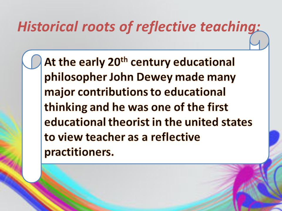 Reflection involves a dialogue between students and their peers, students and teachers in this point students can make use of feedback from teacher and peers.