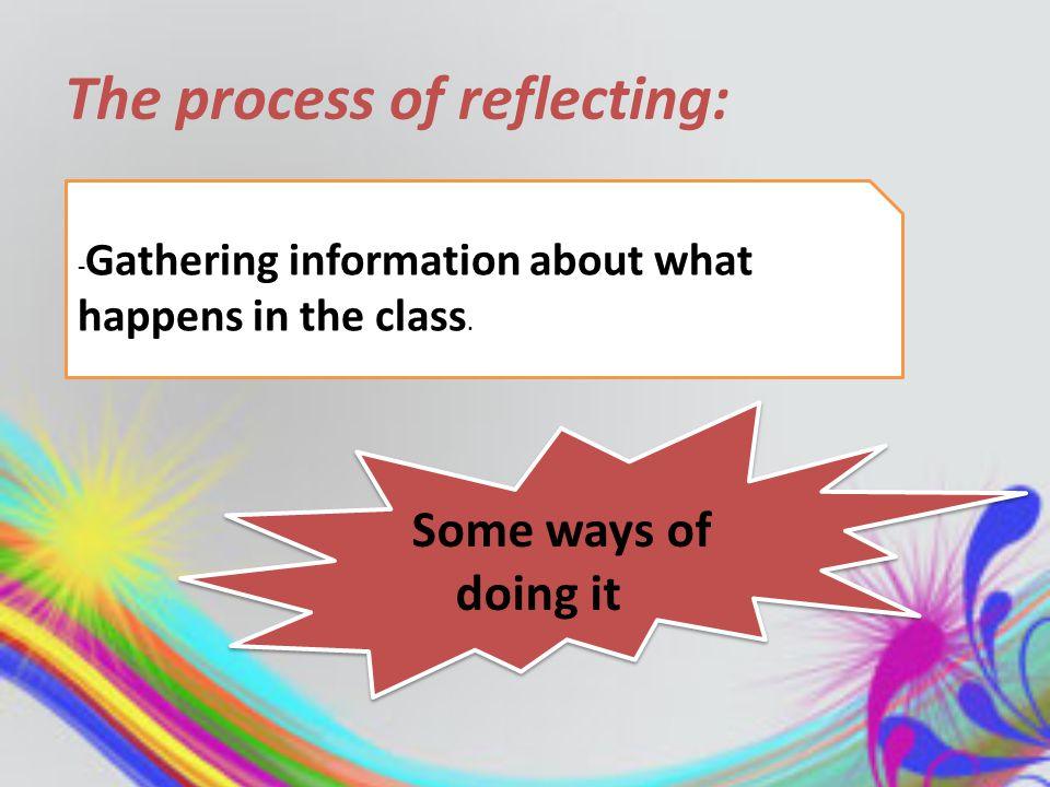 The references 1-Tice, J(2011,jun15)Reflective teaching: exploring our own classroom practice.