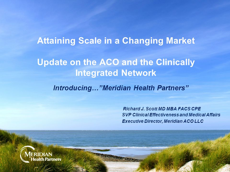 Special thanks to the members of the Steering Committee, ACO and Clinically Integrated Network