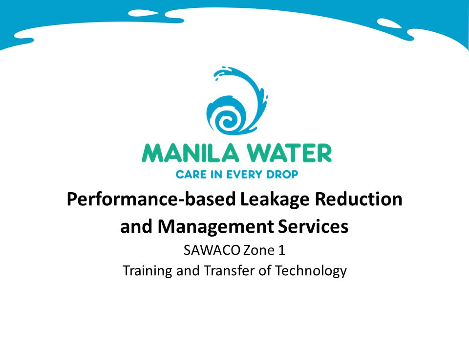 Performance-based Leakage Reduction and Management Services SAWACO Zone 1 Training and Transfer of Technology