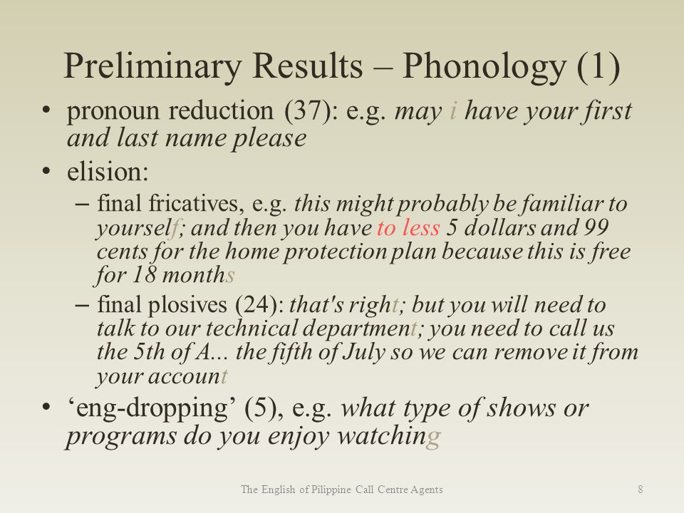 Preliminary Results – Phonology (1) pronoun reduction (37): e.g.