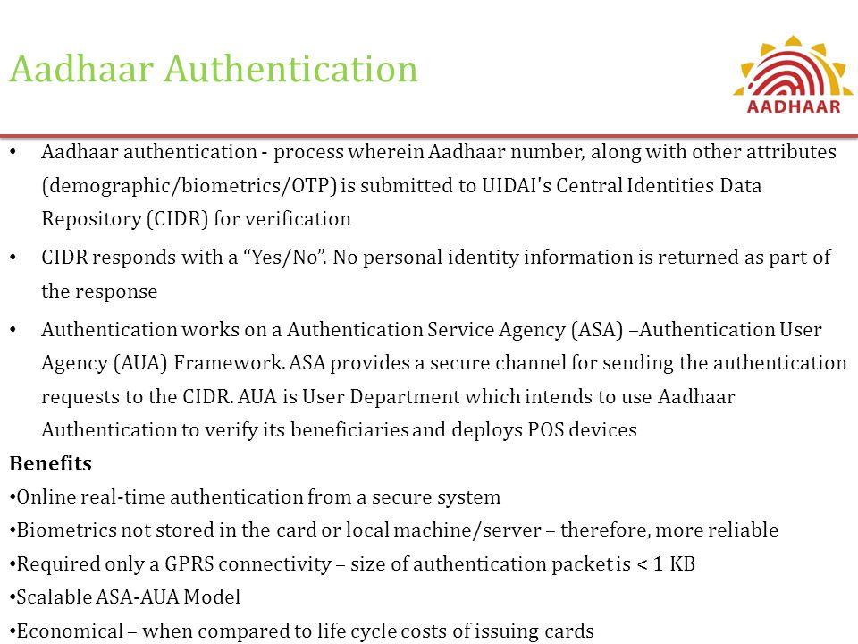 Aadhaar Authentication Enrolment Aadhaar Generation Update Secure Aadhaar Authentication Framework Aadhaar Authentication Implementation Model Aadhaar