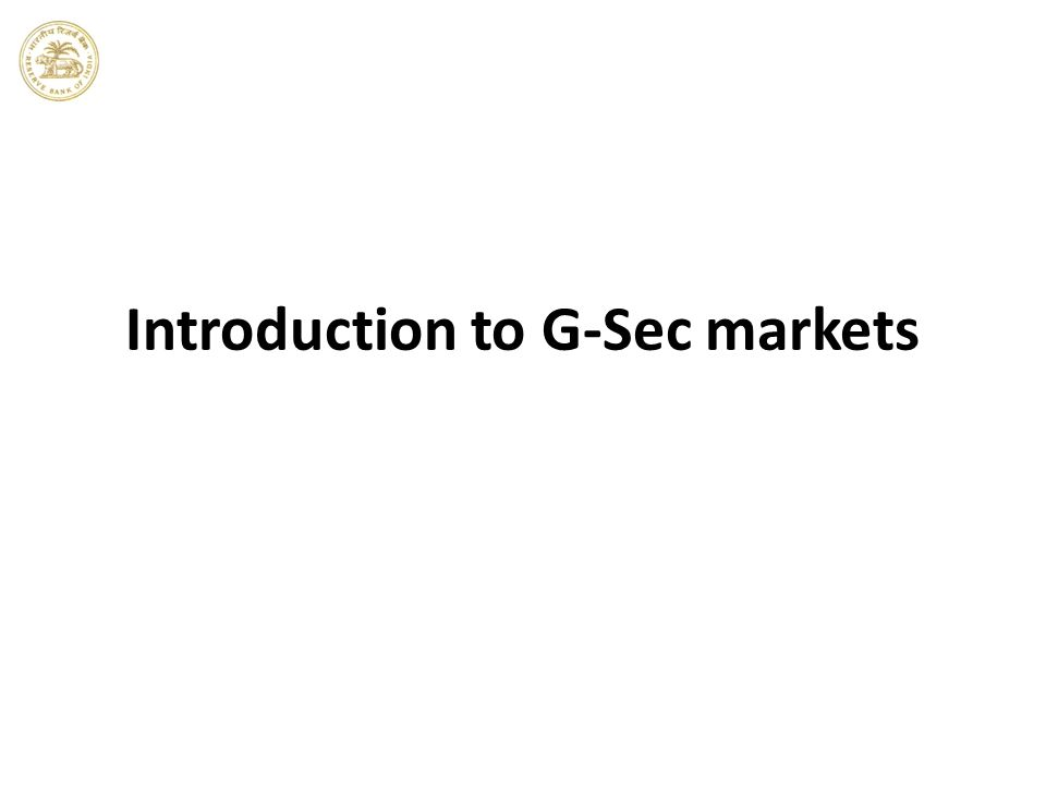 Introduction to G-Sec markets