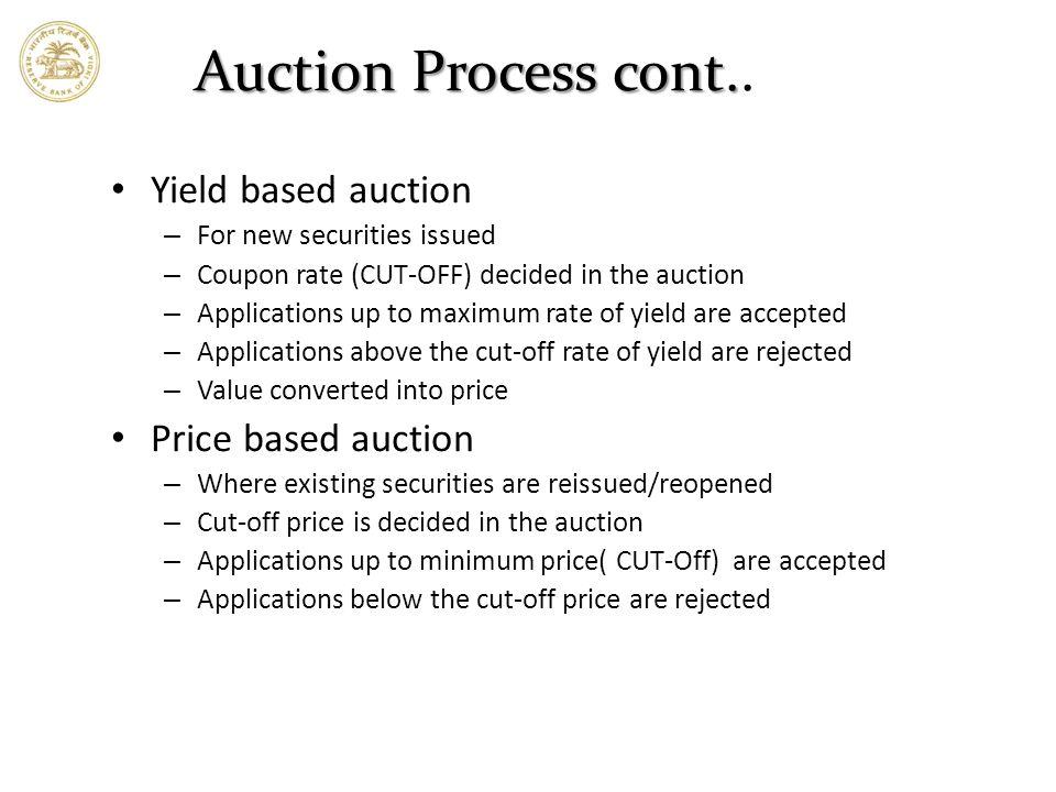 Auction Process cont.Auction Process cont..