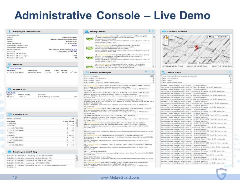www.MobileGuard.com 10 Administrative Console – Live Demo