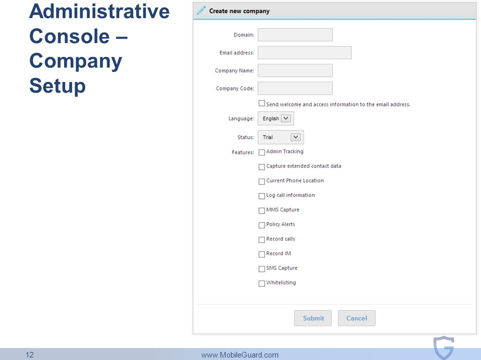 www.MobileGuard.com 12 Administrative Console – Company Setup