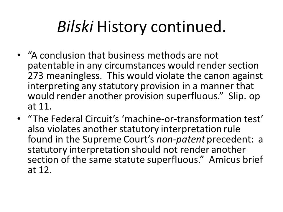 Question 4: Does the Bilski decision favor a particular area of technology.