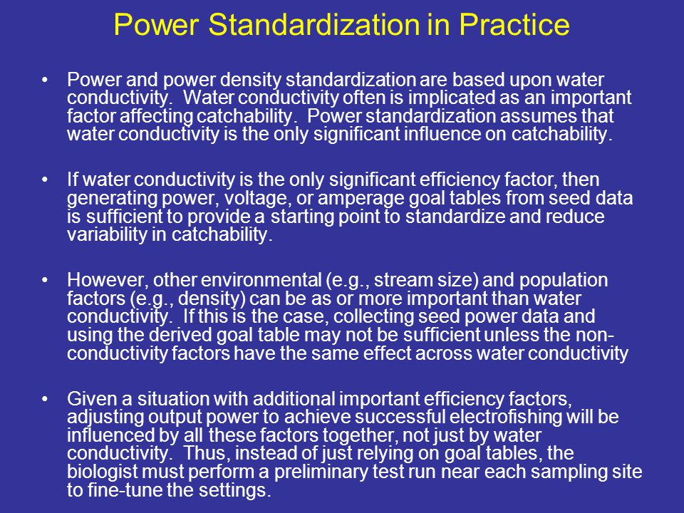 Power Standardization in Practice Power and power density standardization are based upon water conductivity.