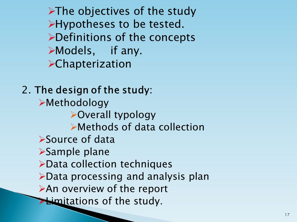  The objectives of the study  Hypotheses to be tested.