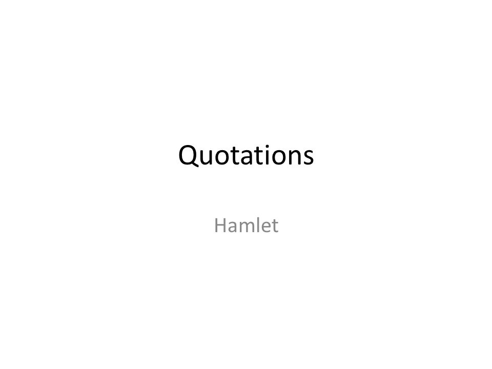 Quotations Hamlet