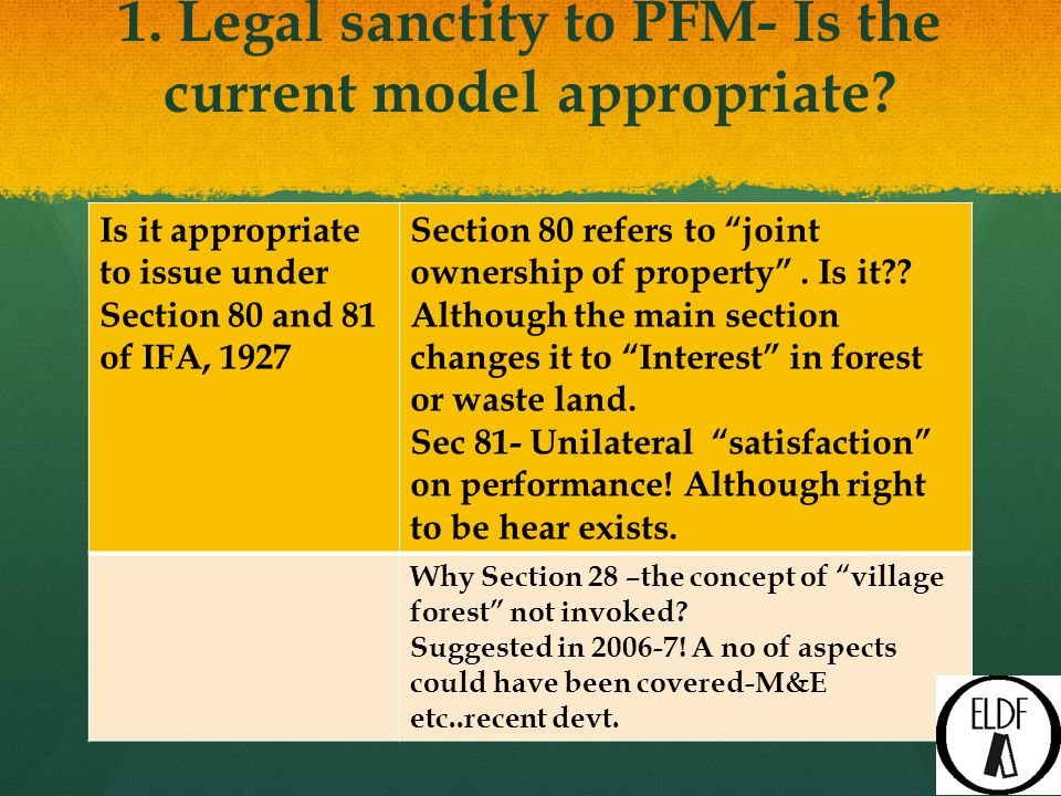 1. Legal sanctity to PFM- Is the current model appropriate.