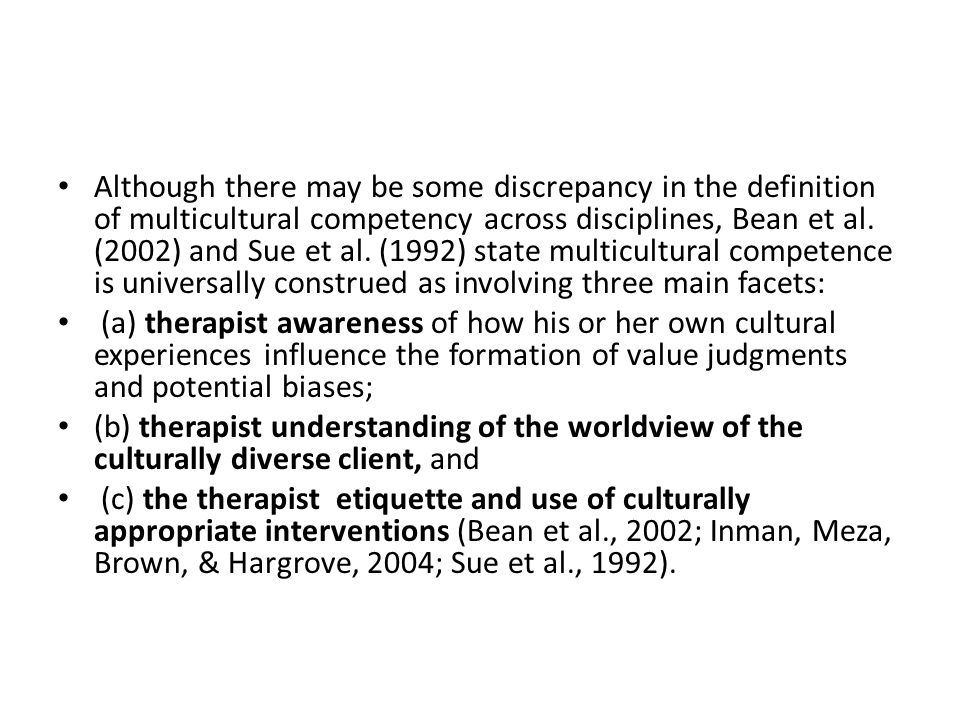 Although there may be some discrepancy in the definition of multicultural competency across disciplines, Bean et al.