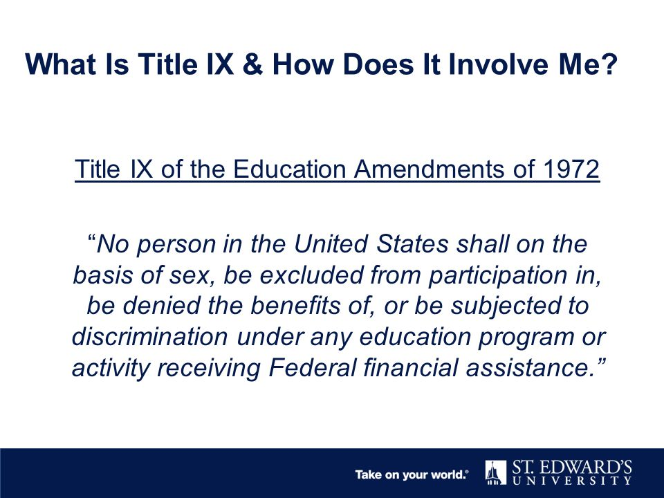 What Is Title IX & How Does It Involve Me.