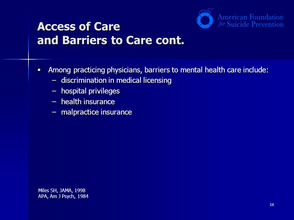 16 Access of Care and Barriers to Care cont.