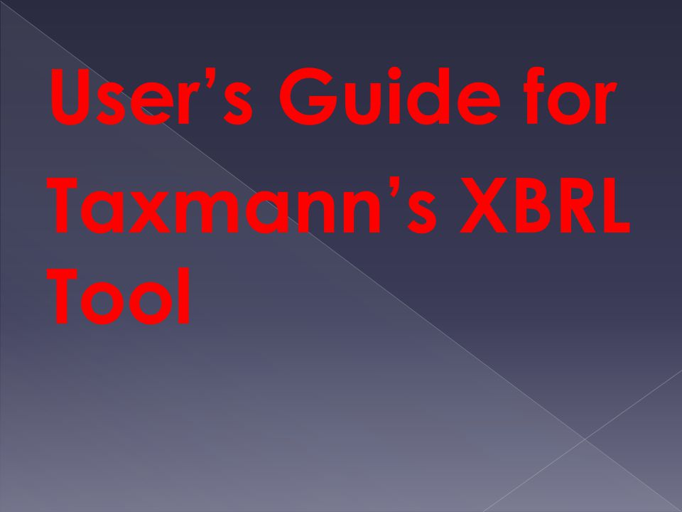 User's Guide for Taxmann's XBRL Tool