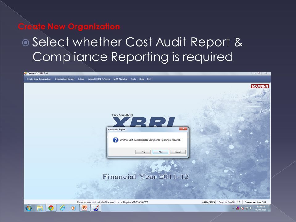 Create New Organization  Select whether Cost Audit Report & Compliance Reporting is required