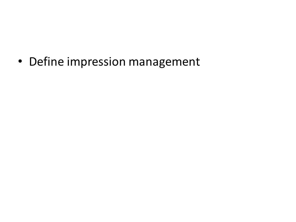 Define impression management