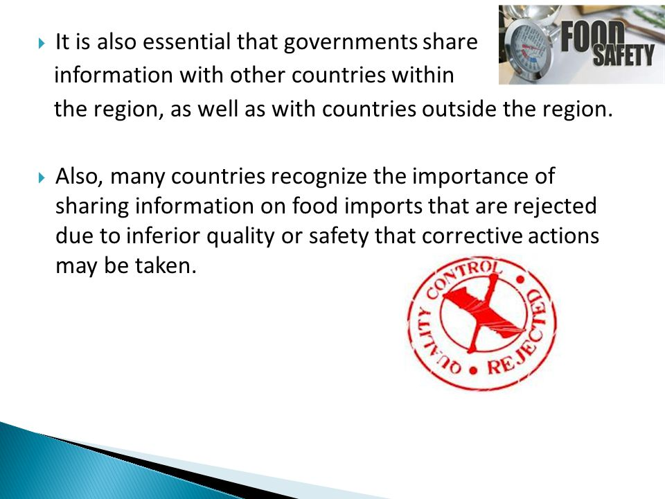  It is also essential that governments share information with other countries within the region, as well as with countries outside the region.  Also