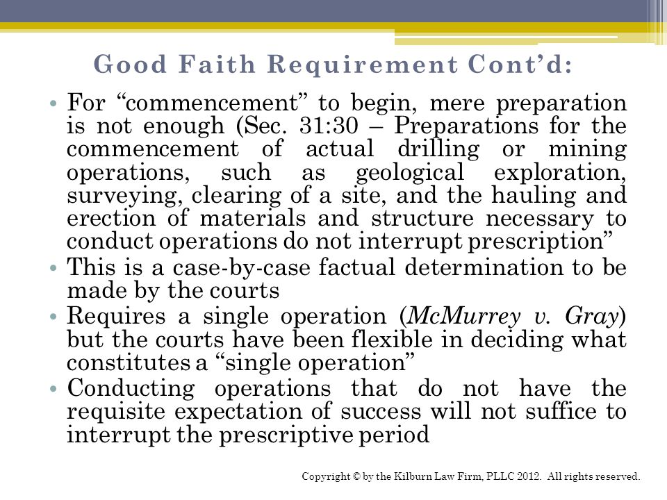 Good Faith Requirement Cont'd: For commencement to begin, mere preparation is not enough (Sec.