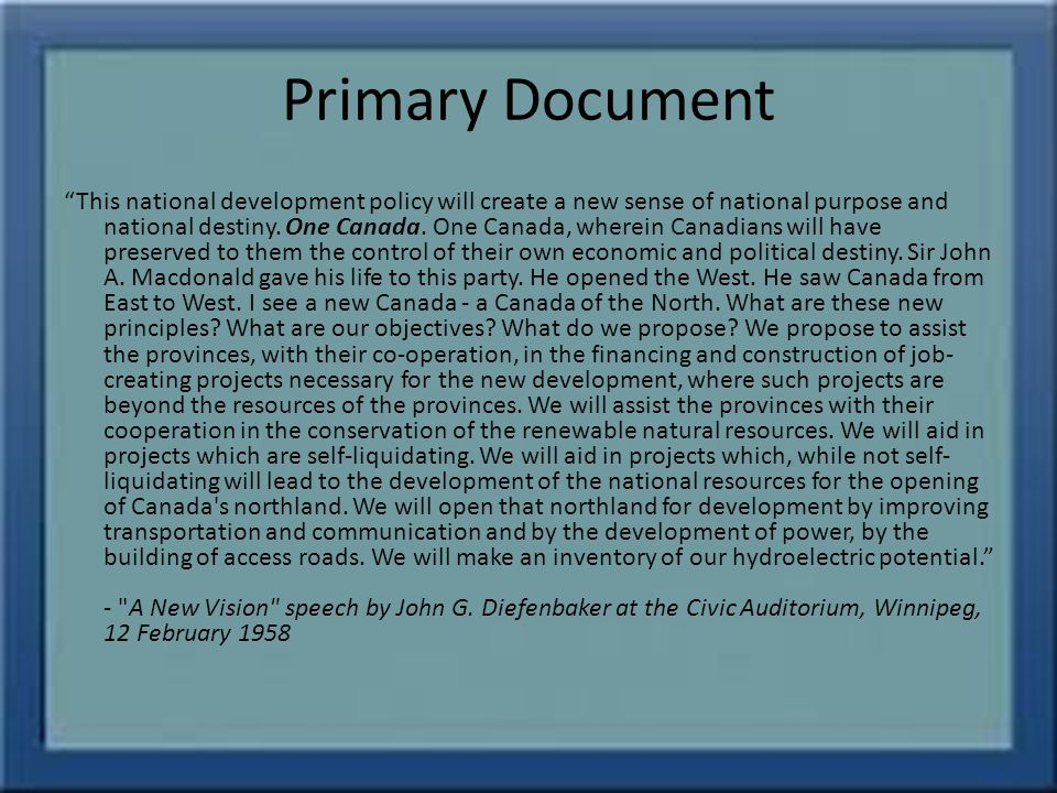 Primary Document This national development policy will create a new sense of national purpose and national destiny.
