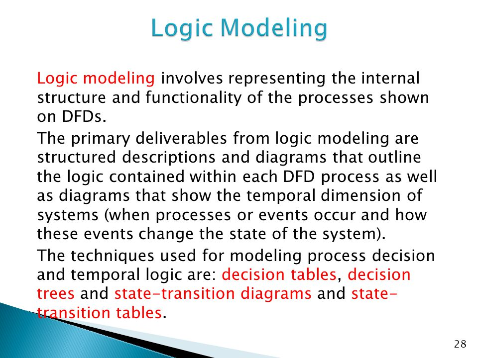 A decision table is a diagram of process logic where all of the possible choices and conditions the choices depend on are represented in a tabular form.