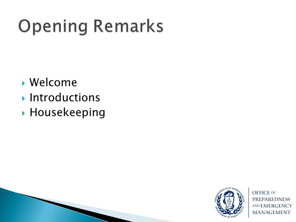  Welcome  Introductions  Housekeeping