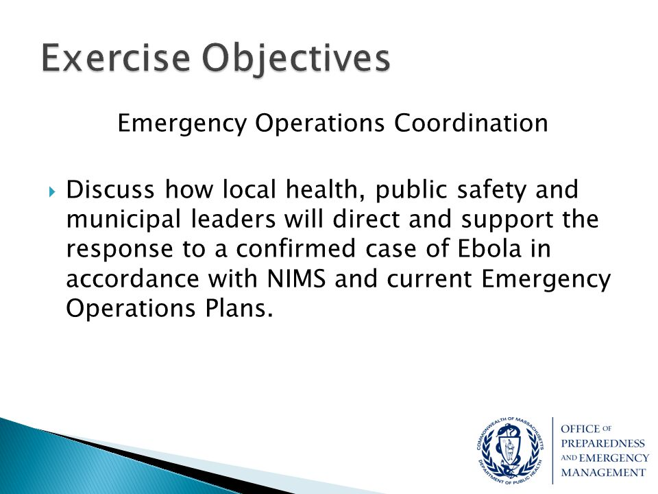 Emergency Public Information and Warning  Discuss the ability of local health, in collaboration with public safety and municipal leaders to develop, coordinate and disseminate information and notifications to the public following a confirmed case of Ebola within their community in accordance with current plans.