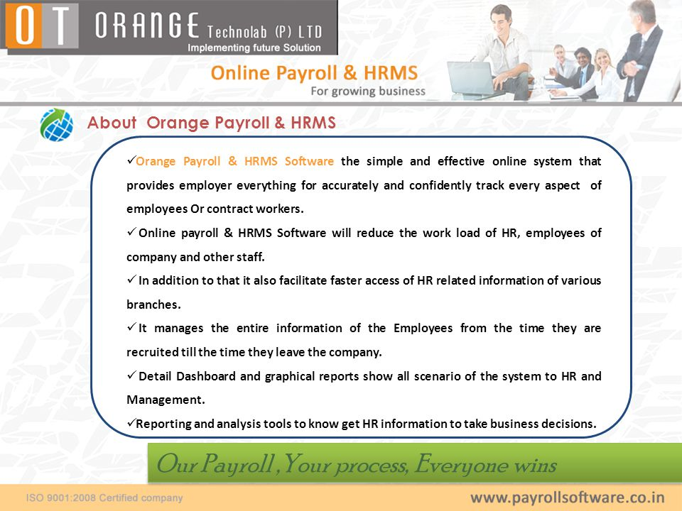 Orange Payroll & HRMS Features :  Easy to Install, Implement & Use.