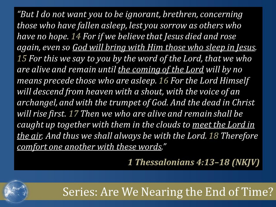 Series: Are We Nearing the End of Time.