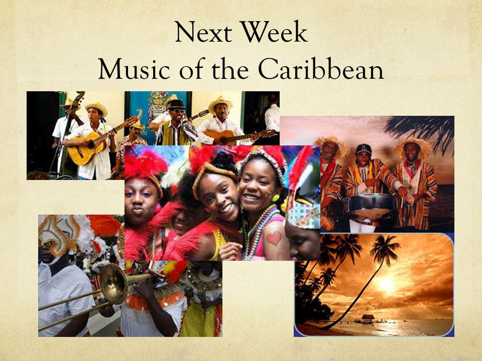 Next Week Music of the Caribbean