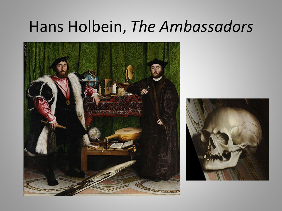 Hans Holbein, The Ambassadors