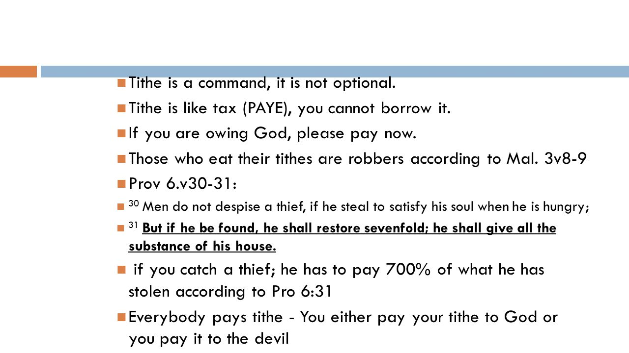 Tithe is a command, it is not optional. Tithe is like tax (PAYE), you cannot borrow it.