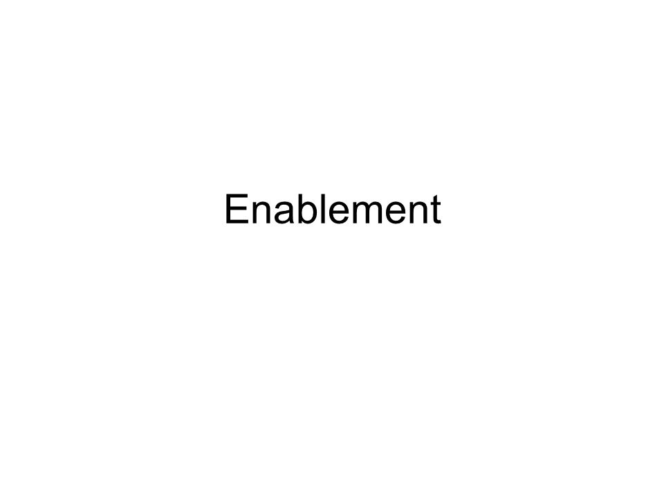 Enablement