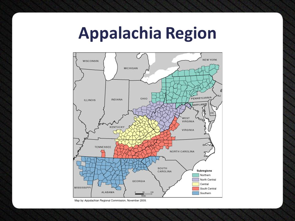Unique Features A shared culture, with Appalachians reporting health as a valuable commodity and self-reliance and traditional life ways said to be of utmost importance 67% of Appalachian counties are rural – Compared to 21% of U.S.