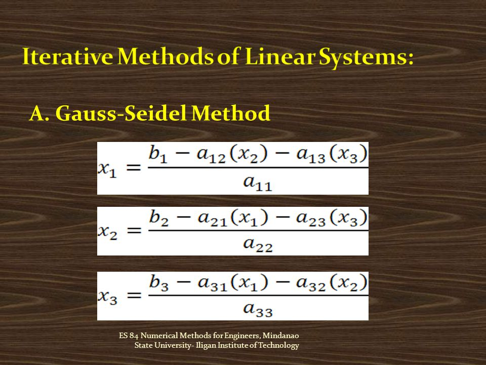 ES 84 Numerical Methods for Engineers, Mindanao State University- Iligan Institute of Technology A.