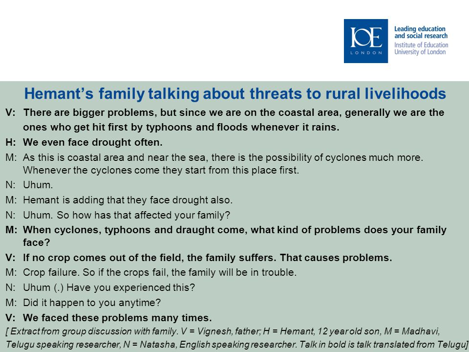 Hemant's family talking about threats to rural livelihoods V:There are bigger problems, but since we are on the coastal area, generally we are the ones who get hit first by typhoons and floods whenever it rains.