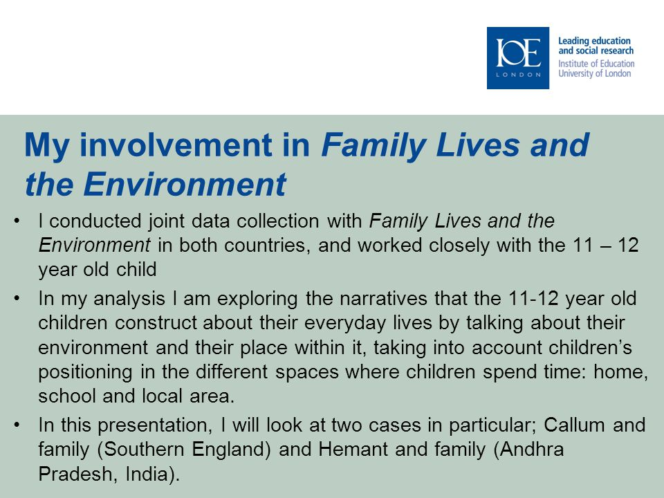 'Environment' as a way into exploring children's narratives of self and space Environment as...