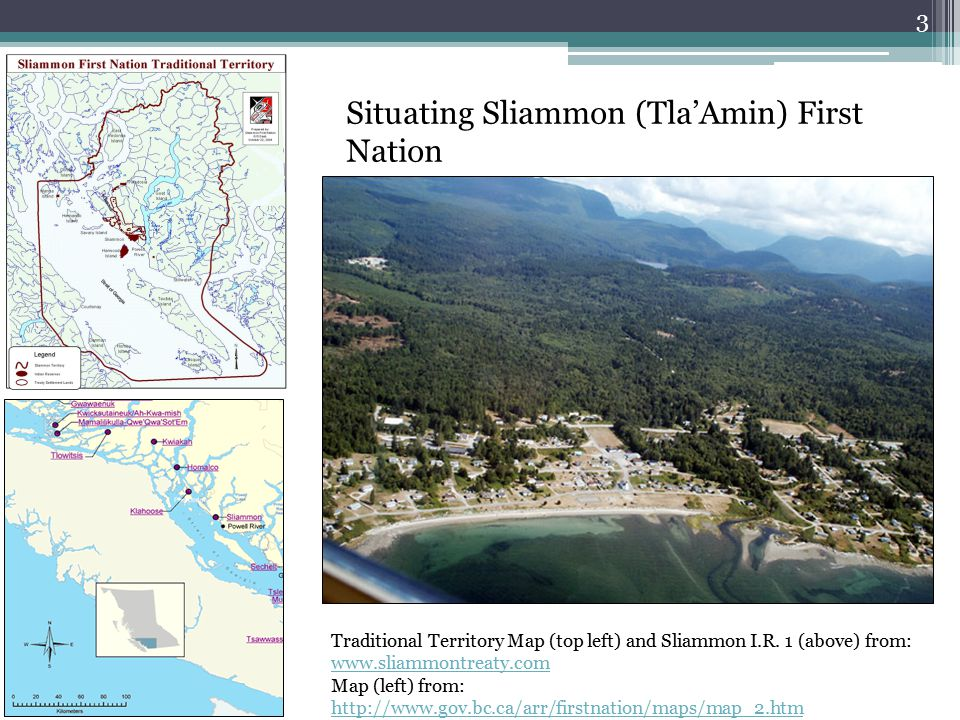 3 Situating Sliammon (Tla'Amin) First Nation Traditional Territory Map (top left) and Sliammon I.R.
