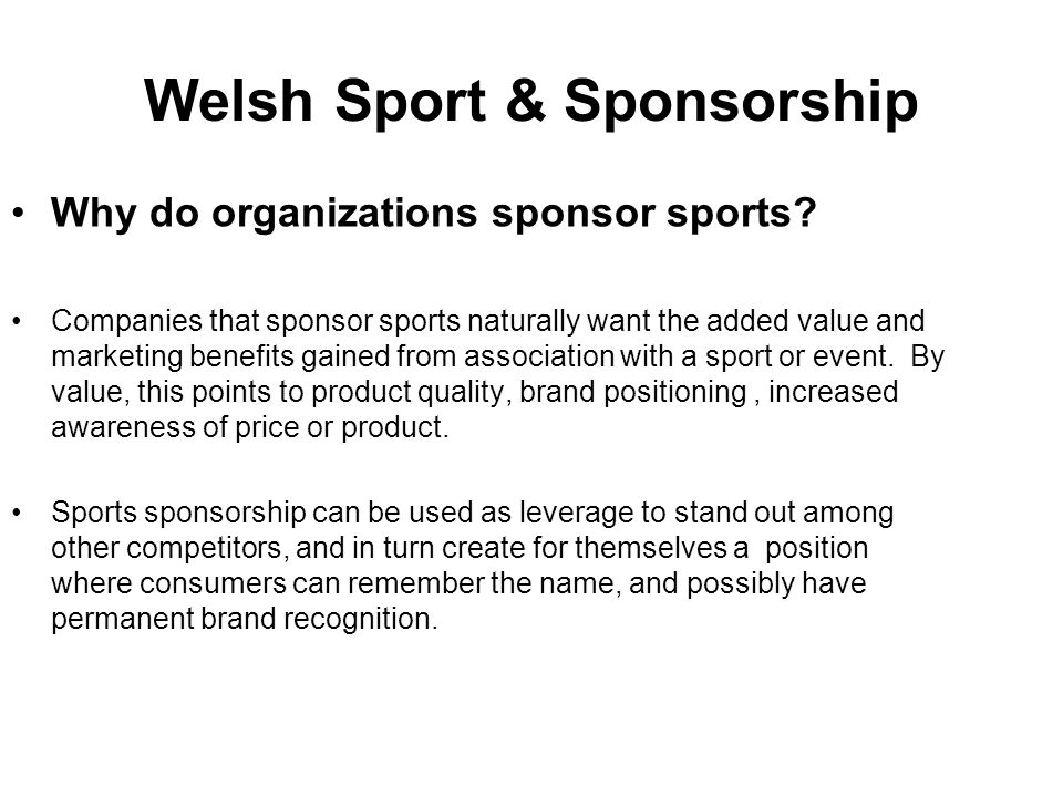 Welsh Sport & Sponsorship Why do organizations sponsor sports.
